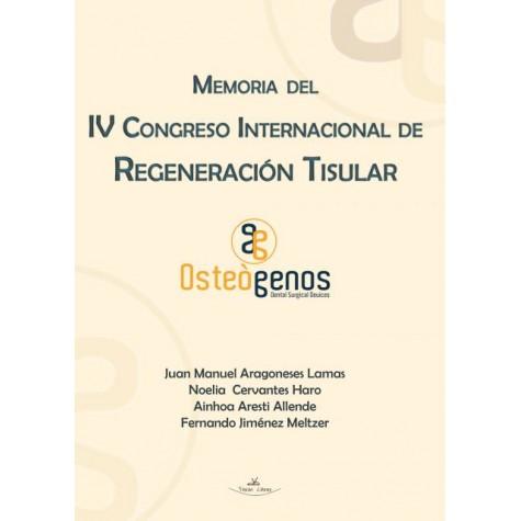 Memoria del IV Congreso Internacional de Regeneración Tisular