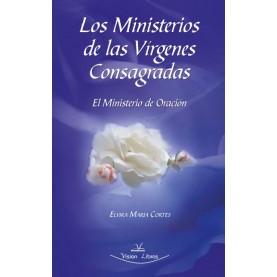 Los ministerios de las vírgenes consagradas