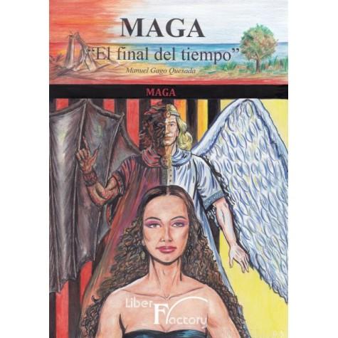 Maga - El final del tiempo - Tomo III Maga