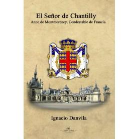 El señor de Chantilly