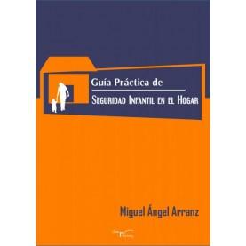 Guía Práctica de Seguridad Infantil en el Hogar
