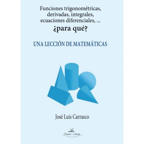 Funciones trigonométricas, derivadas, integrales, ecuaciones diferenciales,...