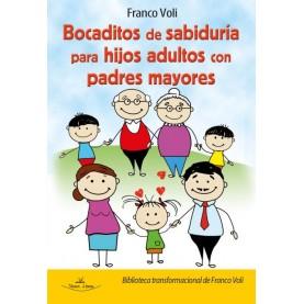 Bocaditos de sabiduría para hijos adultos con padres mayores