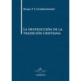 La destrucción de la tradición cristiana