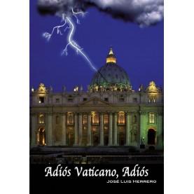 Adiós Vaticano, Adiós
