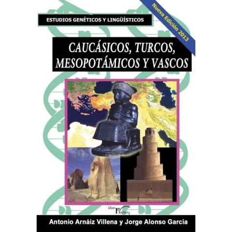 Caucásicos, turcos, mesopotámicos y vascos