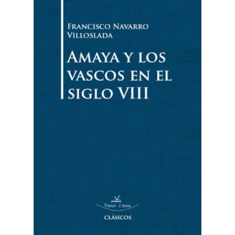Amaya y los vascos en el siglo VIII