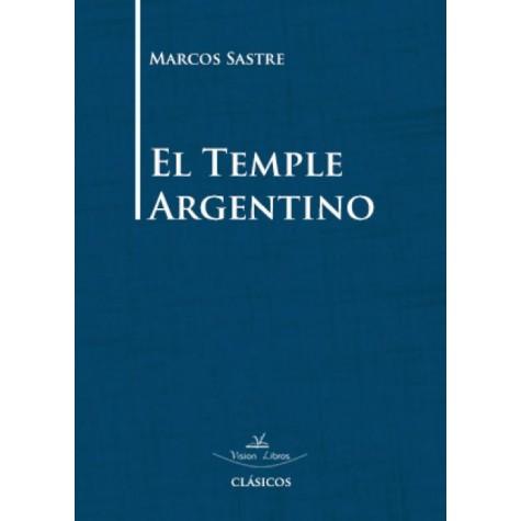 El temple argentino