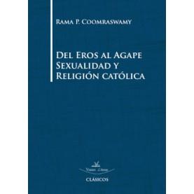 Del eros al agape sexualidad y religión catolica