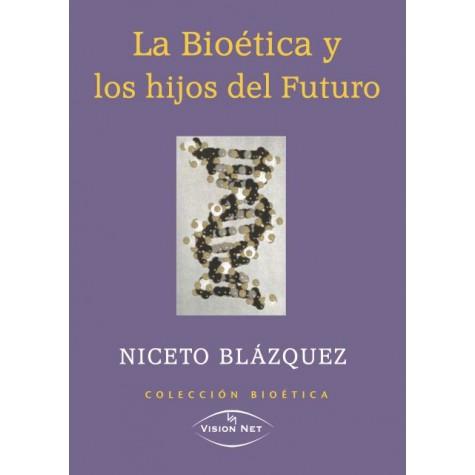 La bioética y los hijos del futuro
