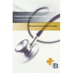 El modelo de futuro de gestión de la salud