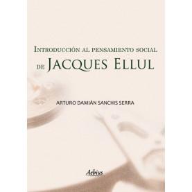 Introducción al pensamiento social de Jacques Ellul