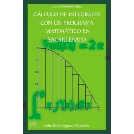 Cálculo de integrales con un programa matemático en Bachillerato