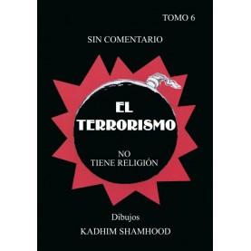 El terrorismo no tiene religión