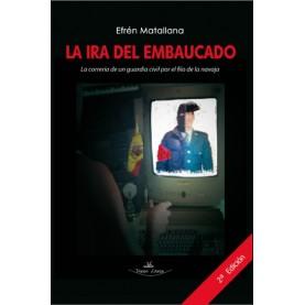 LA IRA DEL EMBAUCADO 2 EDICION