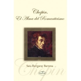 Chopin. El alma del romanticismo