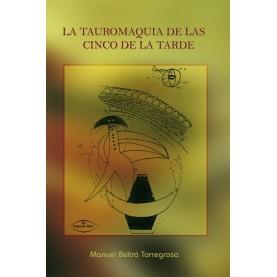 LA TAUROMAQUIA DE LAS CINCO DE LA TARDE - DEL INSTINTO VENATORIO