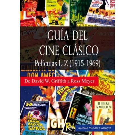Guía del Cine Clásico. Películas L-Z