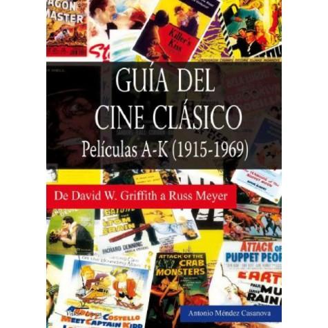 Guía del Cine Clásico. Películas A-K