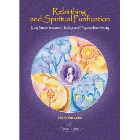 Rebirthing and Spiritual Purification