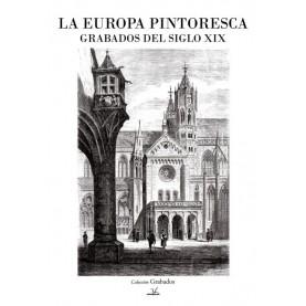 LA EUROPA PINTORESCA GRABADOS DEL SIGLO XIX