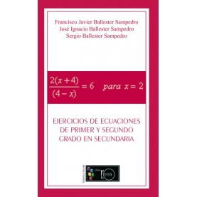 Ejercicios de ecuaciones de primer y segundo grado en secundaria