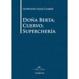 Doña Berta; Cuervo; Superchería