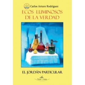 ECOS LUMINOSOS DE LA VERDAD. 2ª Edicion