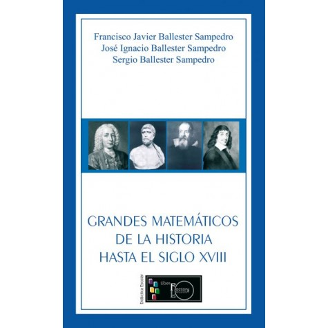 Grandes matemáticos de la historia hasta el siglo XVIII