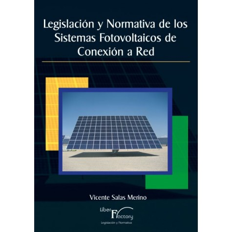 Legislación y Normativa de los Sistemas Fotovoltaicos de Conexión a Red