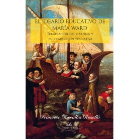 El ideario educativo de Maria Ward