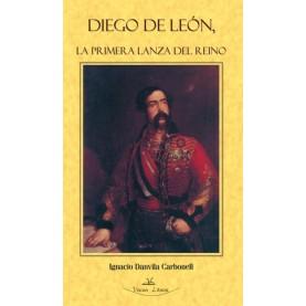 Diego de León, la primera lanza del reino