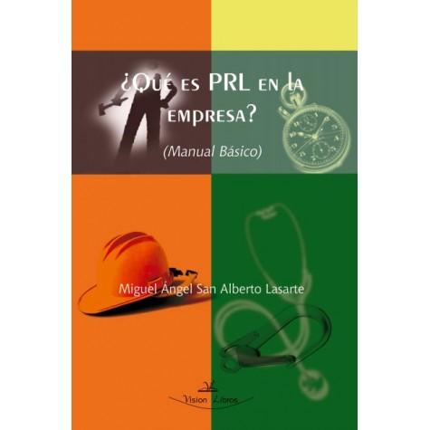 ¿Qué es PRL en la empresa? (Manual Básico)