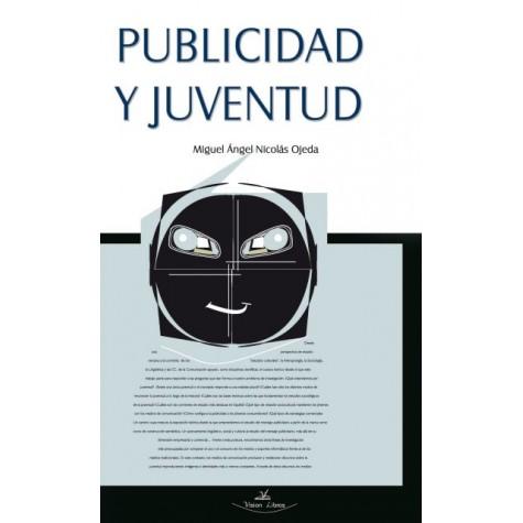 JUVENTUD Y PUBLICIDAD: ASPECTOS TEÓRICOS SOBRE EL CONCEPTO SOCIAL DE JUVENTUD Y SU ESTUDIO DESDE LA DISCIPLINA PUBLICITARIA