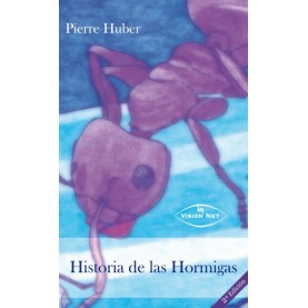 HISTORIA DE LAS HORMIGAS 2ª Edición