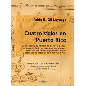 Cuatro siglos en Puerto Rico