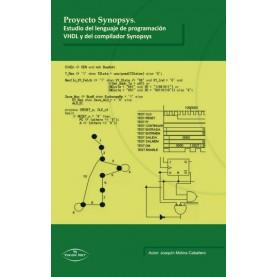 Proyecto Synopsys. Estudio del Lenguaje de Programación VHDL y del Compilador Synopsys