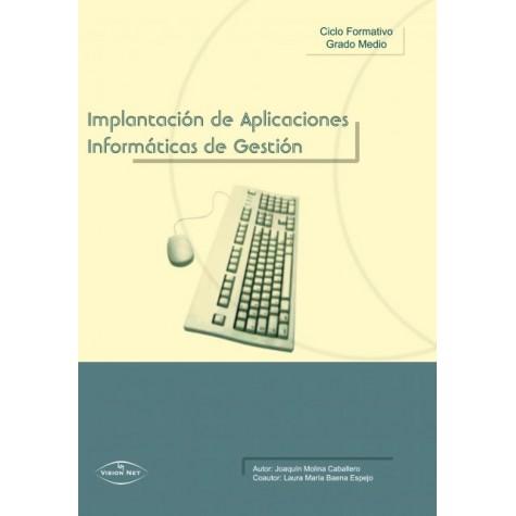 IMPLANTACIÓN DE APLICACIONES INFORMÁTICAS DE GESTIÓN