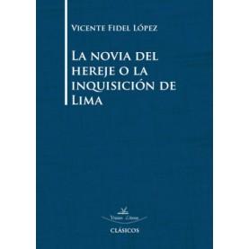 La novia del hereje o la inquisición de Lima