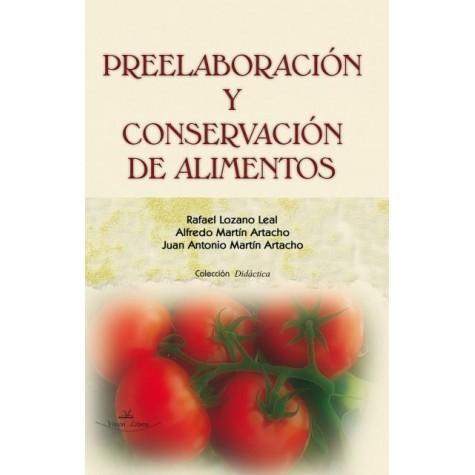 La preelaboración de los alimentos en la cocina profesional.