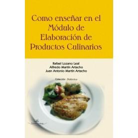 Como enseñar en el modulo de Elaboración de Productos Culinarios.