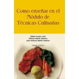 Como enseñar en el modulo de Técnicas Culinarias.