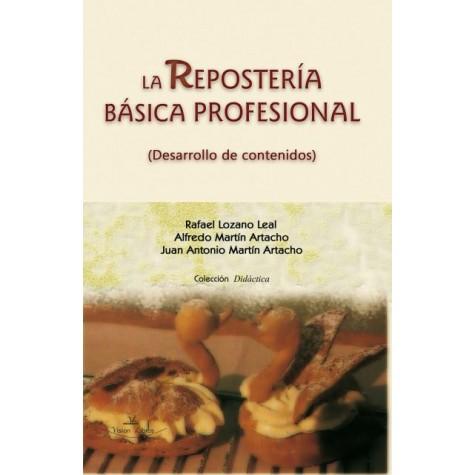 LA REPOSTERÍA BÁSICA PROFESIONAL. (Desarrollo de contenidos)