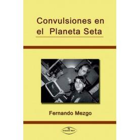CONVULSIONES EN EL PLANETA SETA