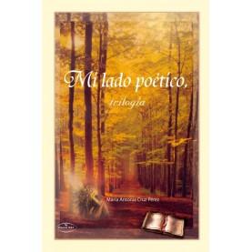 Mi lado poético, trilogía