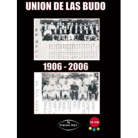 UNION DE LAS BUDO 1906-2006