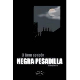 NEGRA PESADILLA (EL GRAN APAGÓN)