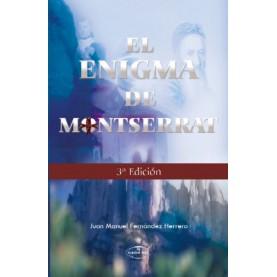 EL ENIGMA DE MONTSERRAT TERCERA EDICIÓN