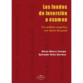 LOS FONDOS DE INVERSIÓN A EXAMEN. UN ANÁLISIS EMPÍRICO CON DATOS DE PANEL.