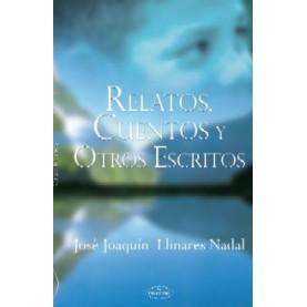 RELATOS, CUENTOS Y OTROS ESCRITOS